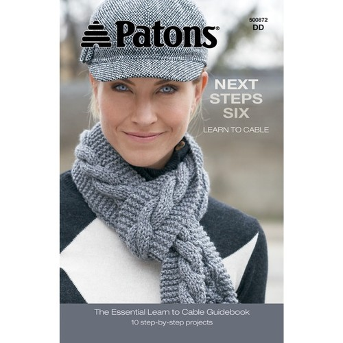 Patons-Next Steps Six: Learn To Cable