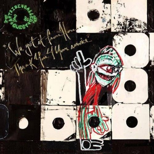 Tribe Called Quest - We Got It From Here Thank You 4 Your (CD)
