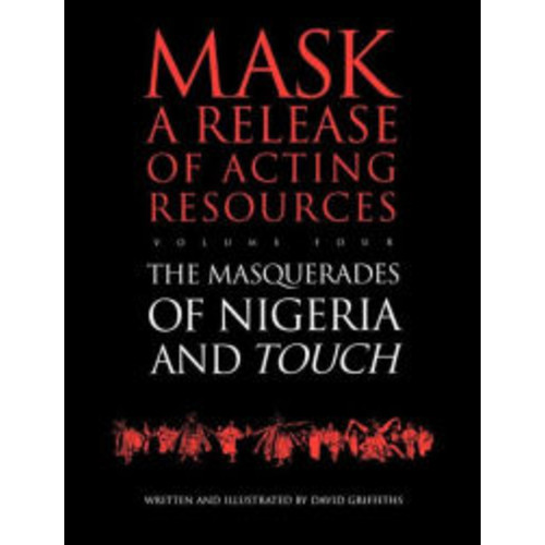 Touch and the Masquerades of Nigeria / Edition 1
