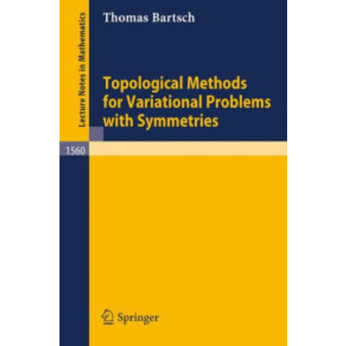 Topological Methods for Variational Problems with Symmetries / Edition 1