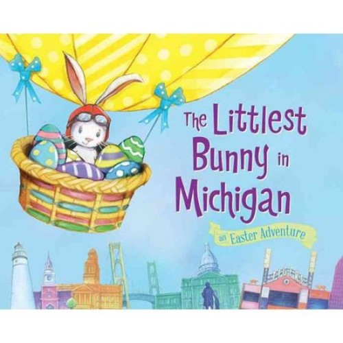 The Littlest Bunny in Michigan: An Easter Adventure