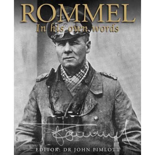 Rommel : In his own words