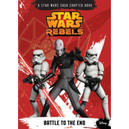 Battle to the End (Star Wars Rebels Series)