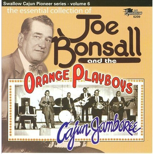 Cajun Jamboree: The Essential Collection of Joe Bonsall & the Orange Playboys [CD]
