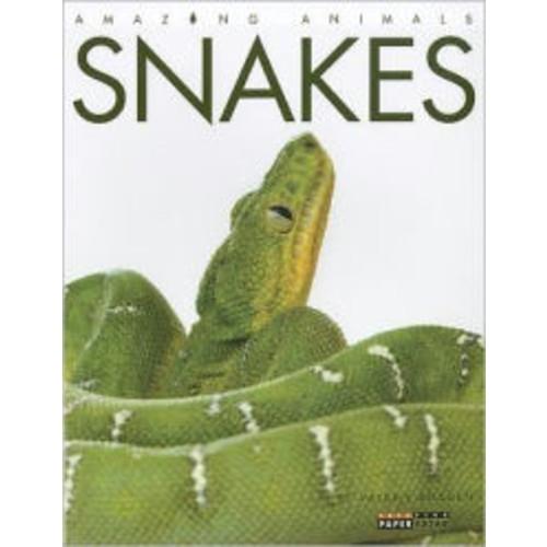 Snakes (Amazing Animals Series)