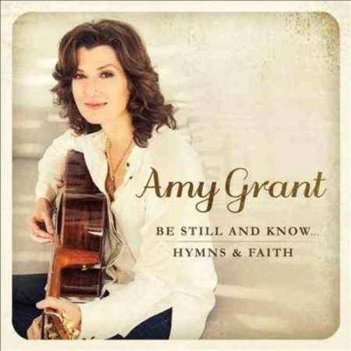 Be Still and Know... Hymns & Faith [CD]