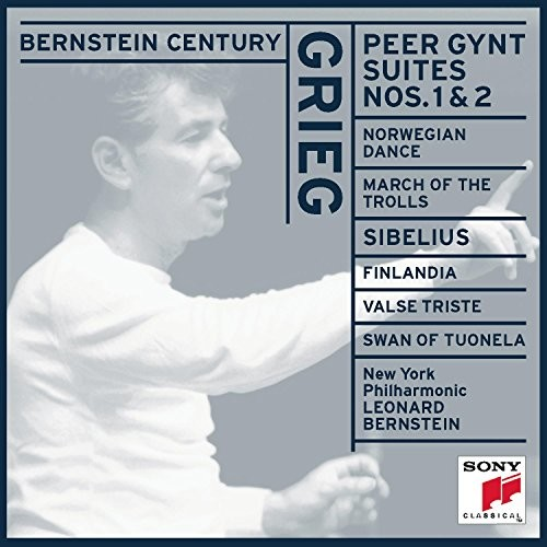 Bernstein Century - Grieg: Peer Gynt Suites, Norwegian Dance, March of Dwarfs/ Sibelius: Valse Triste, Swan of Tuonela, Finlandia