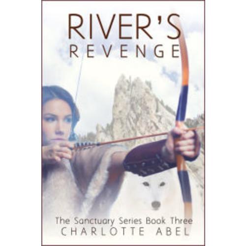 River's Revenge (Sanctuary Series Book 3)