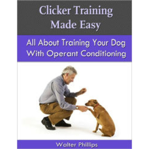 Clicker Training Made Easy