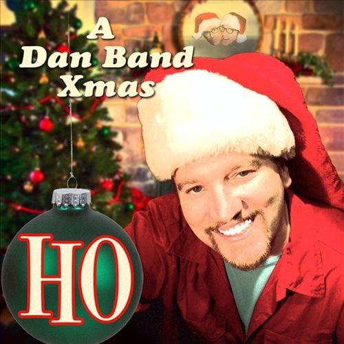 Ho: A Dan Band Christmas [LP] - VINYL