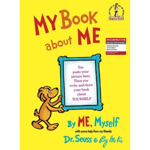 My Book About Me by Dr.Seuss - Target Exclusive (Hardcover) by Dr. Seuss