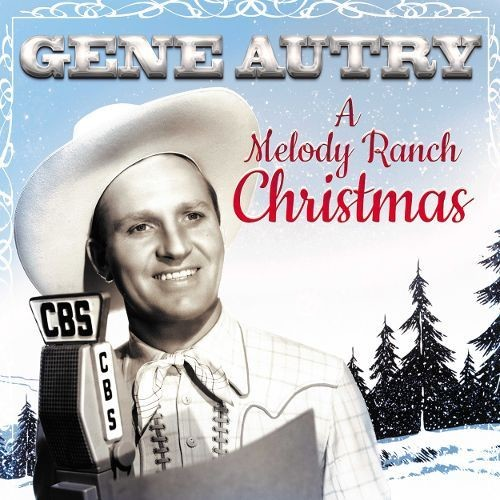 A Melody Ranch Christmas Party [CD]