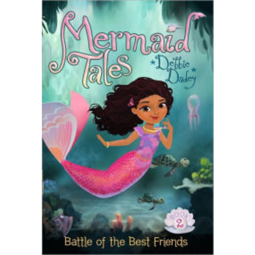 Battle of the Best Friends (Mermaid Tales Series #2)