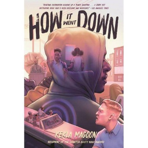 How It Went Down (Reprint) (Paperback) (Kekla Magoon)