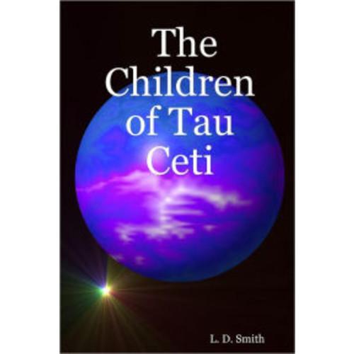 The Children of Tau Ceti