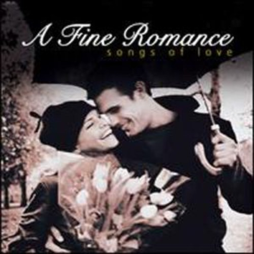 A Fine Romance: Songs of Love By A Various Artists (Audio CD)