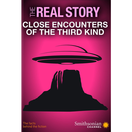 The Real Story: Close Encounters of the Third Kind [DVD]