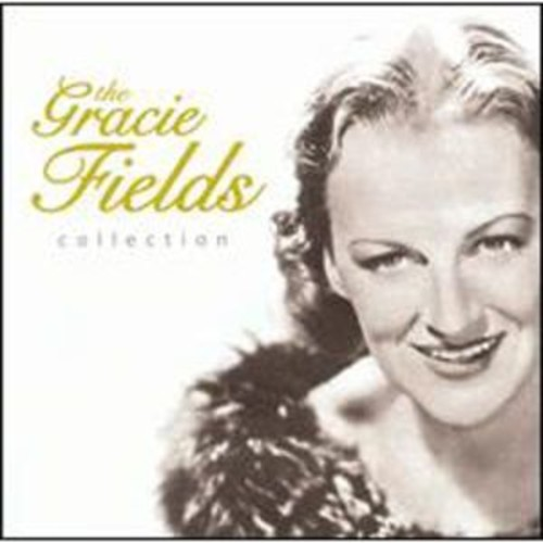 The Gracie Fields Collection By The Gracie Fields (Audio CD)