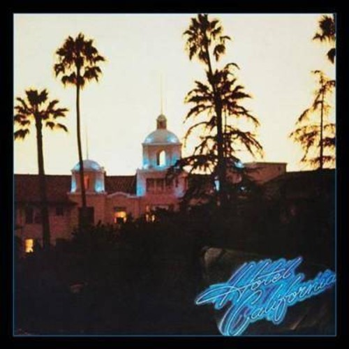 Eagles - Hotel California:40th Anniversary Del (CD)