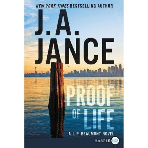 Proof of Life (Paperback) (J. A. Jance)