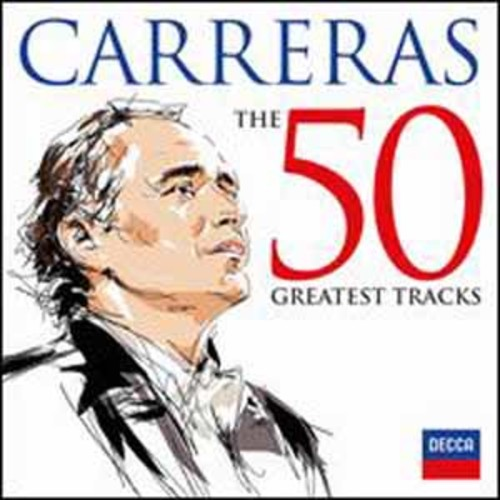 Jose Carreras: 50 Greate Carreras,Jose