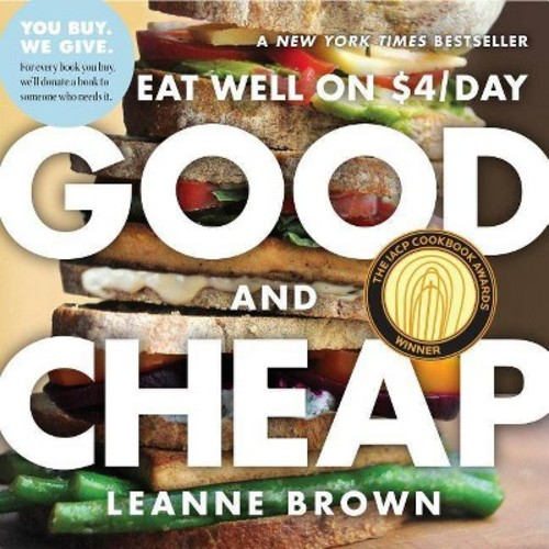 Good and Cheap: Eat Well on $4/Day (Paperback)