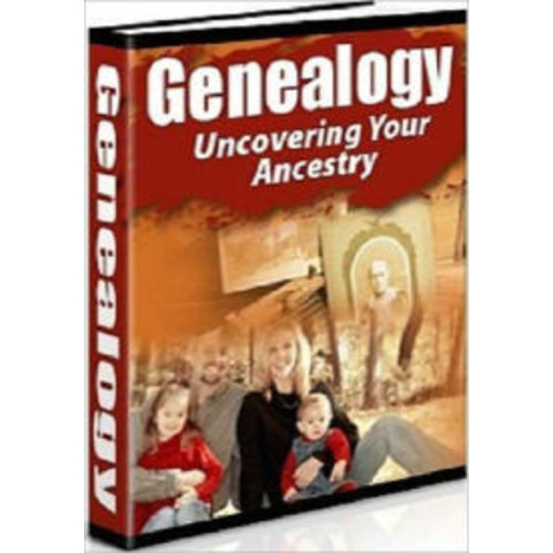 Genealogy - Uncovering Your Ancestry