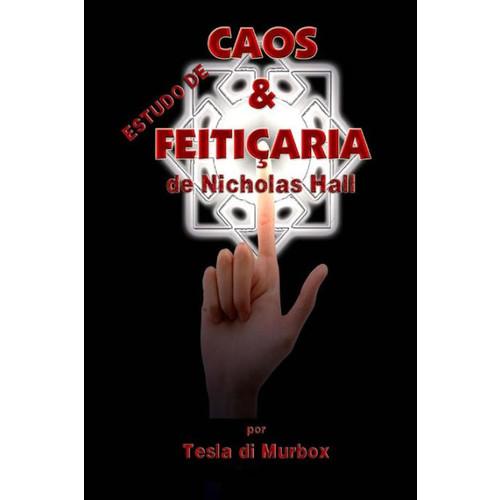 Estudo de Caos & Feitiaria de Nicholas Hall