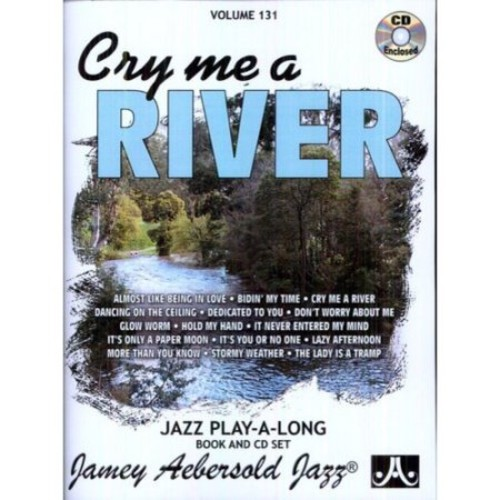Cry Me A River, Vol. 131 [CD]