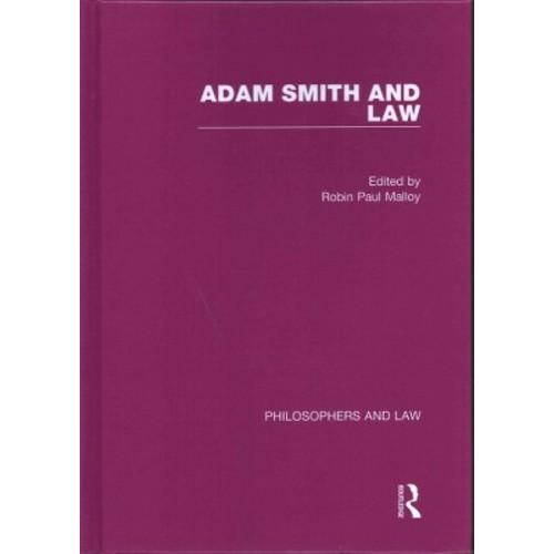 Adam Smith and Law (Hardcover) (Robin Paul Malloy)