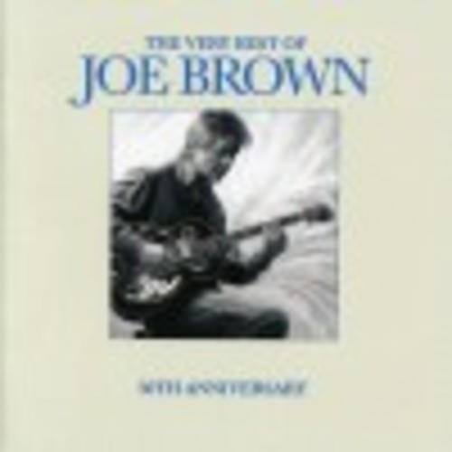 The Very Best of Joe Brown: 50th Anniversary [CD]