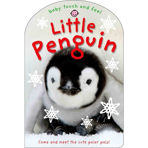 Baby Touch and Feel: Little Penguin (Board book)