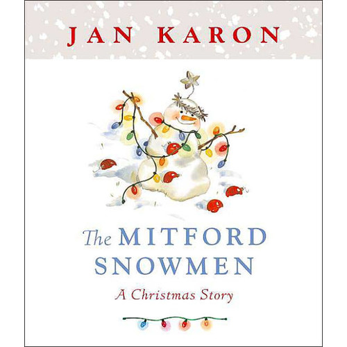 The Mitford Snowmen: A Mitford Christmas Story