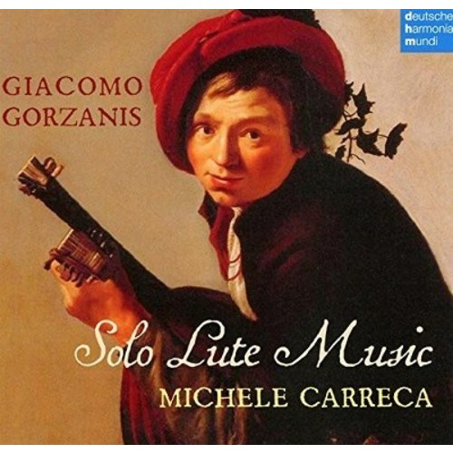 Giacomo Gorzanis: Solo Lute Music