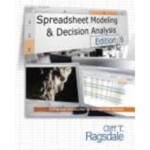 Spreadsheet Modeling & Decision Analysis: A Practical Introduction to Management Science [Book]