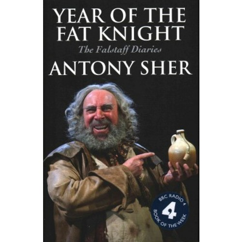 Year of the Fat Knight: The Falstaff Diaries (Hardcover)