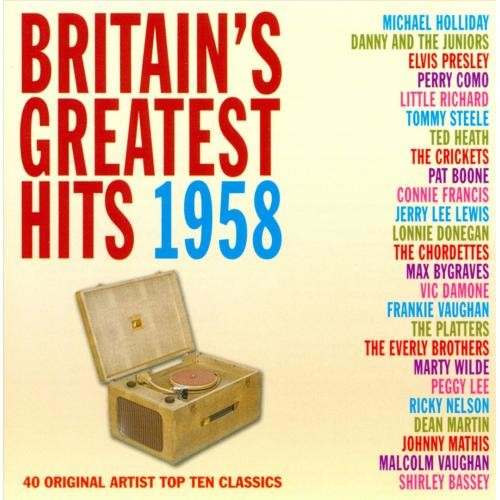 Britain's Greatest Hits 1958 [CD]