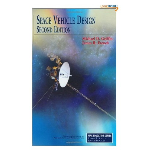 Space Vehicle Design (AIAA Education Series)