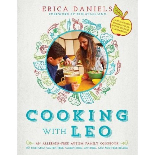 Cooking with Leo: An Allergen-Free Autism Family Cookbook (Hardcover)