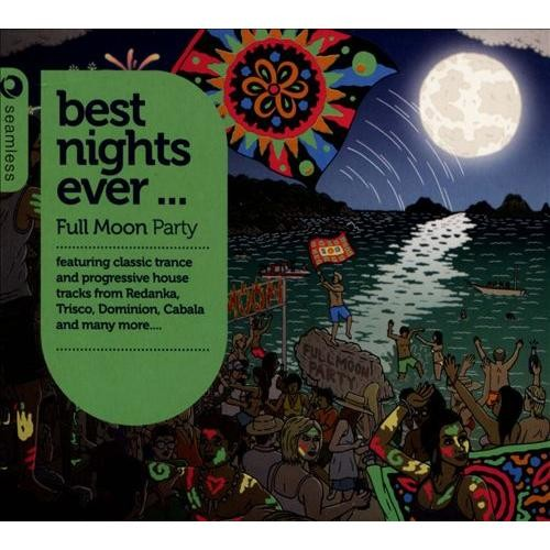Best Nights Ever: Full Moon Party [CD]