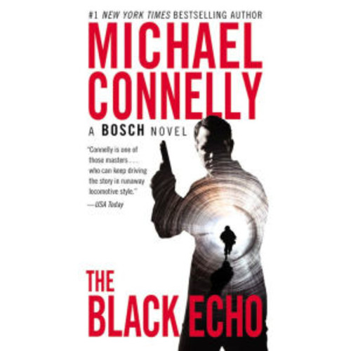 The Black Echo (Harry Bosch Series #1)