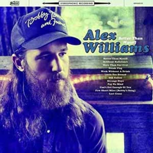 Better Than Myself - Alex Williams [Audio CD]
