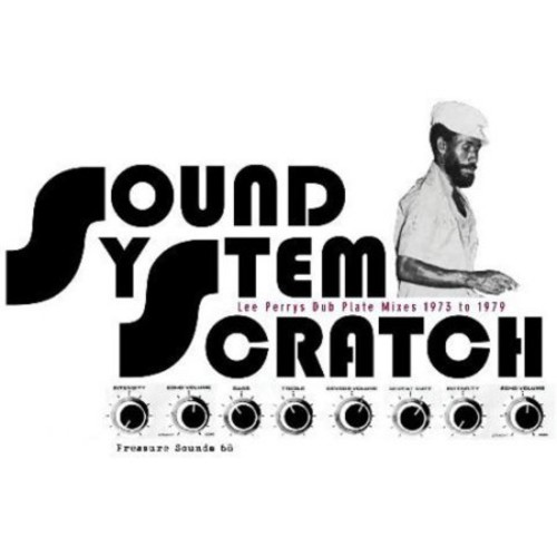 Sound System Scratch: Lee Perry's Dub Plate Mixes 1973 to 1979 [LP] - VINYL
