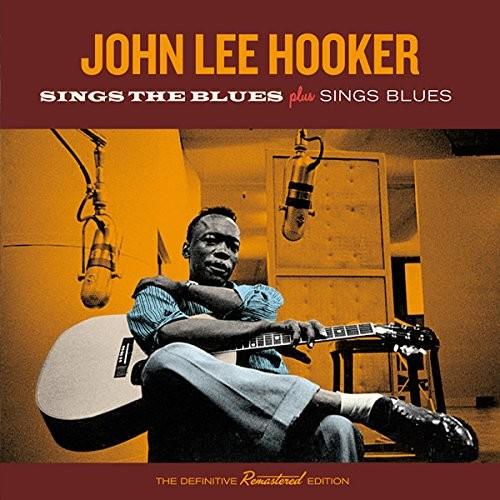 JOHN LEE HOOKER - SINGS THE BLUES + SINGS BLUES