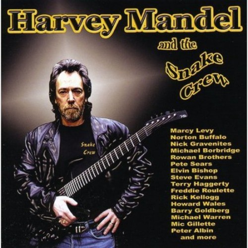 Harvey Mandel and the Snake Crew [CD]