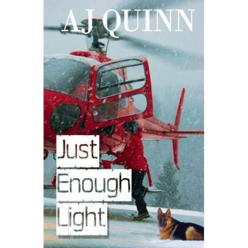 Just Enough Light (Paperback)