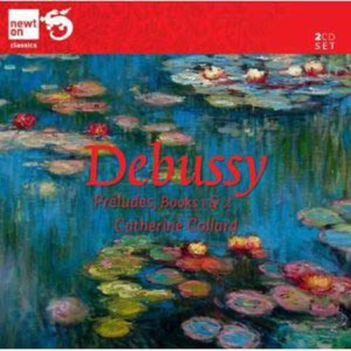Debussy: Prludes Book 1 & 2 By Catherine Collard (Audio CD)