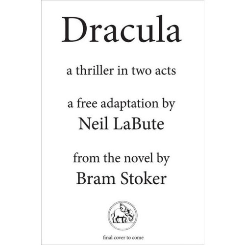 Dracula: A Thriller in Two Acts