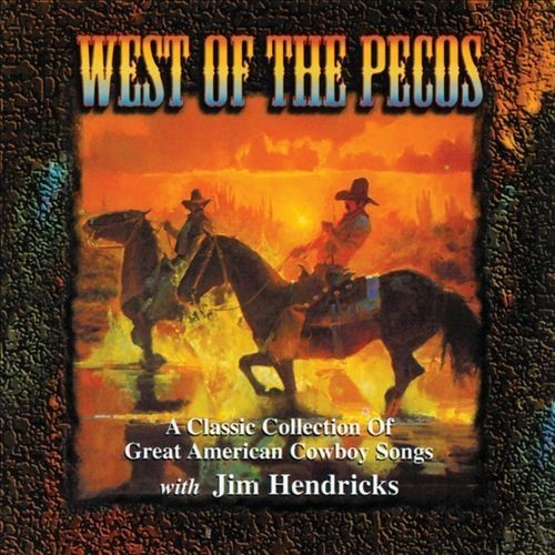 West of the Pecos [CD]