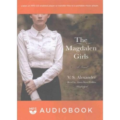 Magdalen Girls (MP3-CD) (V. S. Alexander)